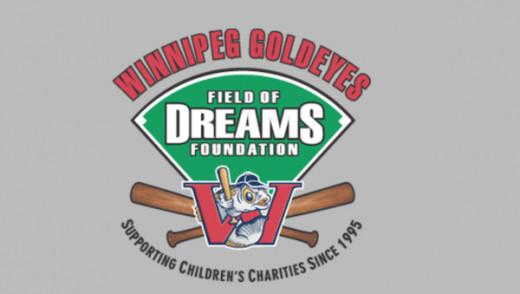 Winnipeg Goldeyes Field of Dreams Beneficiaries